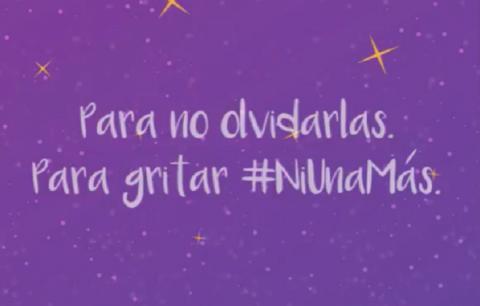 imagen con el texto 'Para no olvidarlas. Para gritar #NiUnaMás'